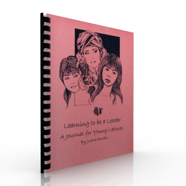 Learning to be a Leader. A journal for young latina